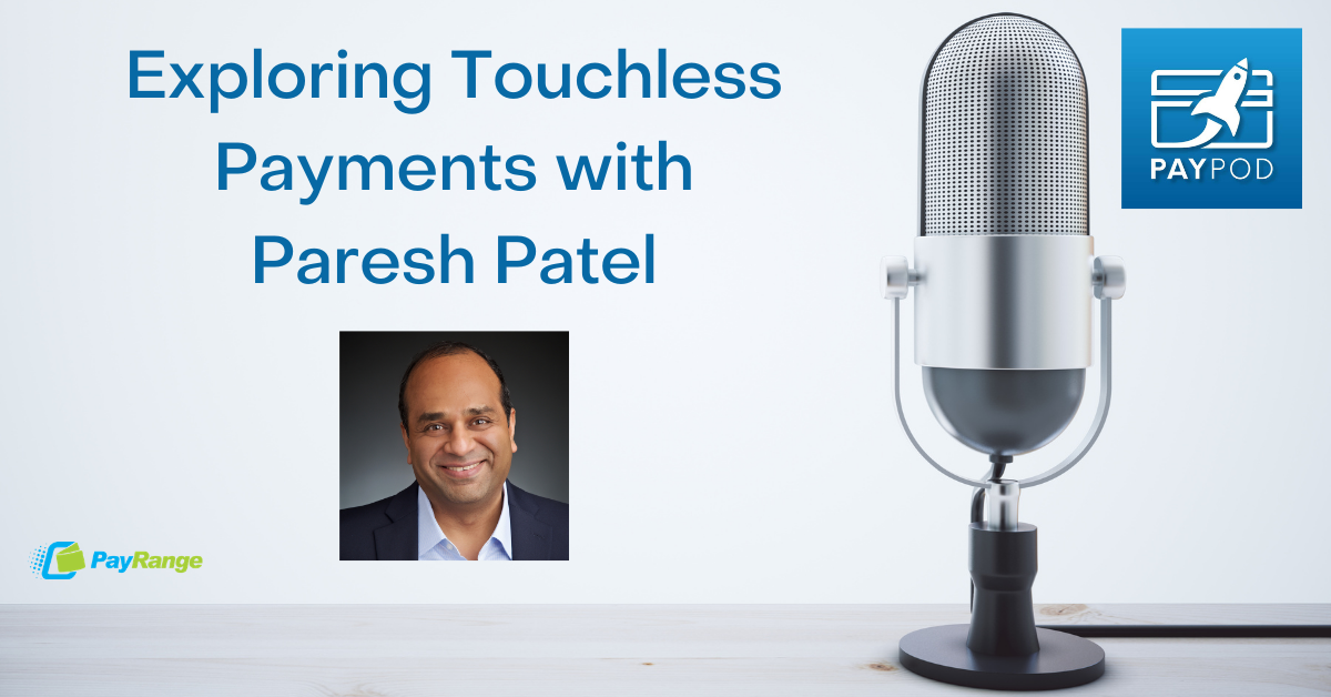 Exploring Touchless Payments